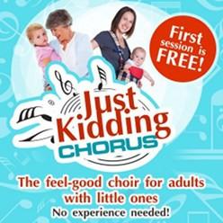 Just Kidding Chorus